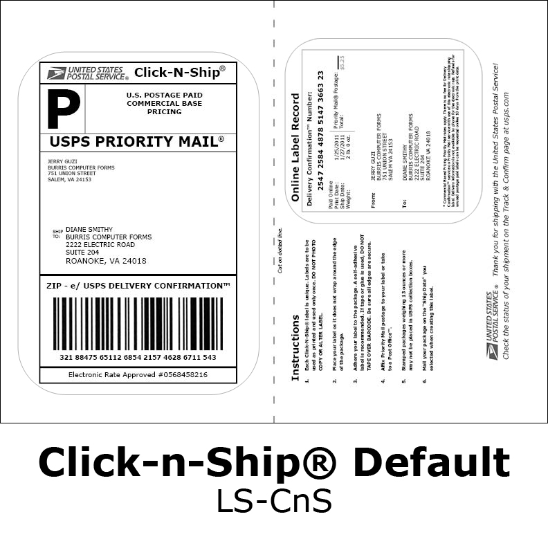Click-N-Ship Labels. This section contains all of our United States Postal Service labels. Featured USPS Click-N-Ship® labels are guaranteed to run smoothly through desktop and high speed laser printers, inkjet printers and copy machines.