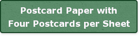 Postcard Paper with Four Postcards per Sheet